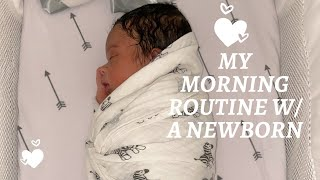 MY MORNING ROUTINE WITH A NEWBORN