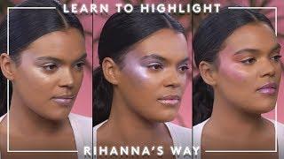 Learn how to Highlight Rihanna's Way | FENTY BEAUTY