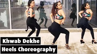 Khwab Dekhe (Sexy Lady) - Race | Heels Choreography | Bollywood Dance | LiveToDance with Sonali