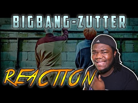 BIGBANG - ZUTTER : REACTION!