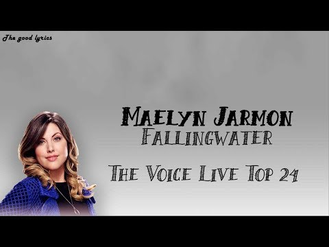 Maelyn Jarmon - Fallingwater (Lyrics) - The Voice Live Top 24 Performances 2019