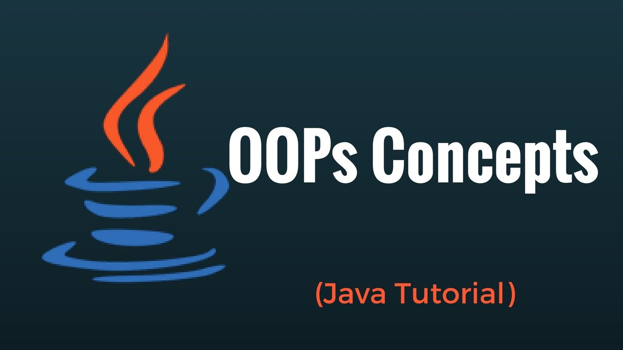 OOPS Concepts in Java with Examples