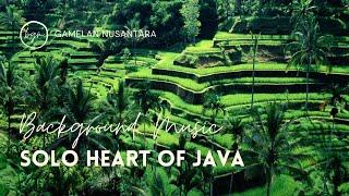 Download Lagu Gamelan Nusantara Solo Heart of Java Musik Tradisional Indonesia MP3