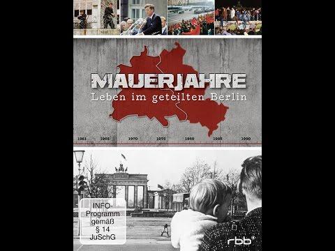 Mauerjahre leben im geteilten Berlin Los años del Muro La vida en el Berlín dividido