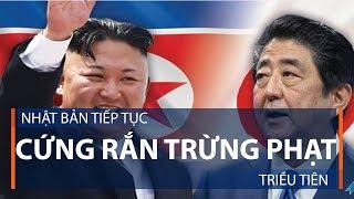 Nhật Bản tiếp tục cứng rắn trừng phạt Triều Tiên | VTC1
