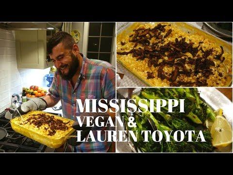 Lauren Toyota & Mississippi Vegan Cook Me Dinner (Cheesy VEGAN Mac + Shiitake Bacon)