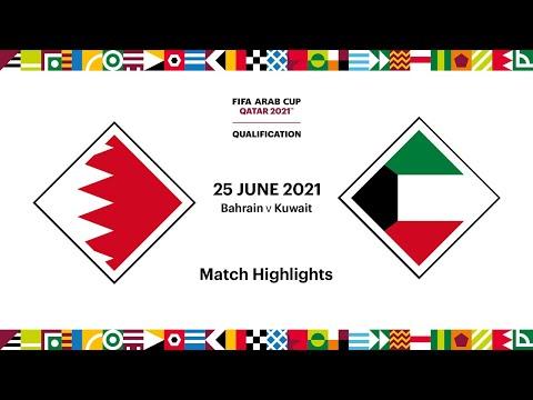 Bahrain v Kuwait | FIFA Arab Cup 2021 Qualifier | Match Highlights