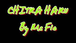 Chitra HARU By Mc Flo latest Nepali storytelling Rap song(Lyrics video)