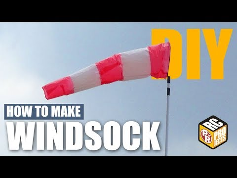 How To Make Windsock For RC Flying Field