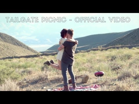 TAILGATE PICNIC - OFFICIAL MUSIC VIDEO