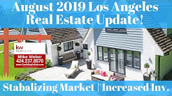 August 2019 Housing Market Update Los Angeles & South Bay - Flat Median Prices, Elevated Inventory