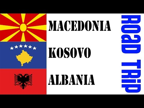 Macedonia, Kosovo & Albania: Road Trip - Travel vlog