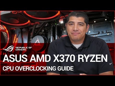 ASUS B350 & X370 Ryzen Overclocking Walkthrough