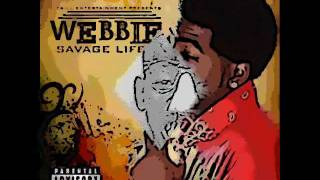 Webbie - Whats Happenin (Savage Life 3) (Download)