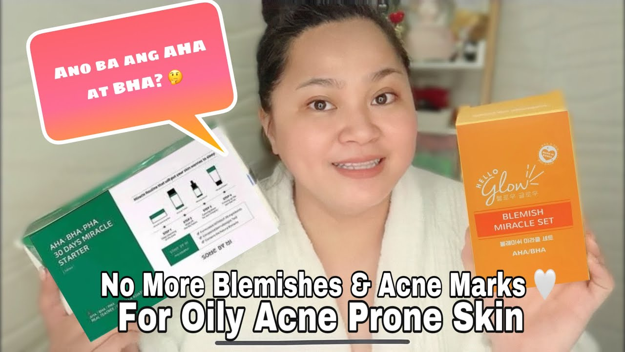 Download EFFECTIVE NA SKIN CARE FOR OILY & ACNE PRONE SKIN (SOME BY MI VS. HELLO GLOW BLEMISH MIRACLE SET)