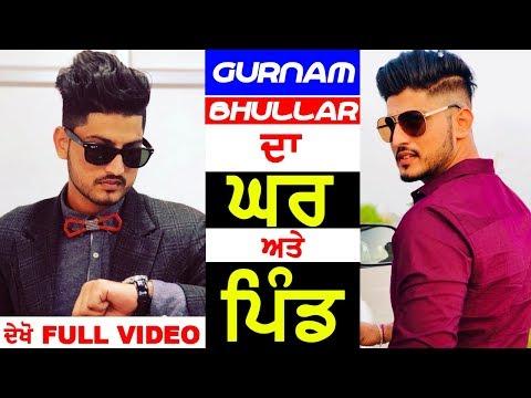 Gurnam Bhullar Da Ghar Ate Pind Watch Latest Video Oops Tv