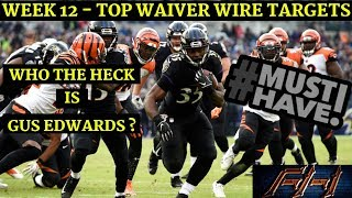 2018 Fantasy Football Advice  - Week 12 Top Waiver Wire Targets - Players To Target