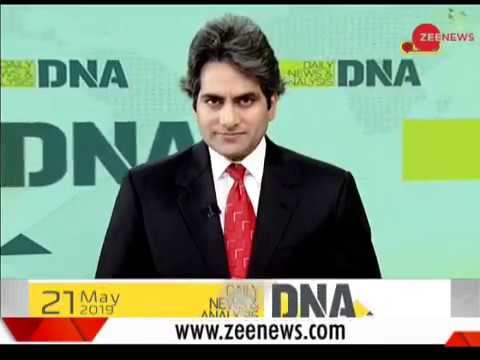 Watch Daily News and Analysis with Sudhir Chaudhary, May 21st, 2019