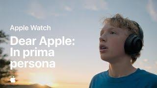 Dear Apple: In prima persona— Apple Watch