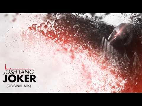 [Hard Trance] Josh Lang - Joker