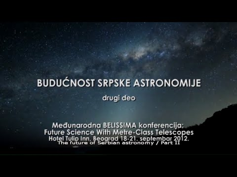 BELISSIMA project - Episode 4 - The Future of Serbian Astronomy / Part II