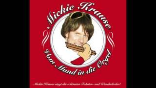 Mickie Krause - Danke Für Diesen Guten Morgen (Wir Sagen Dankeschön)