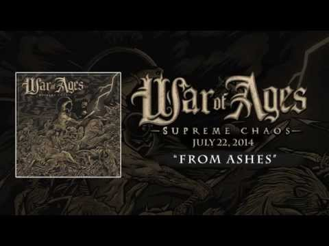"WAR OF AGES ""From Ashes"""
