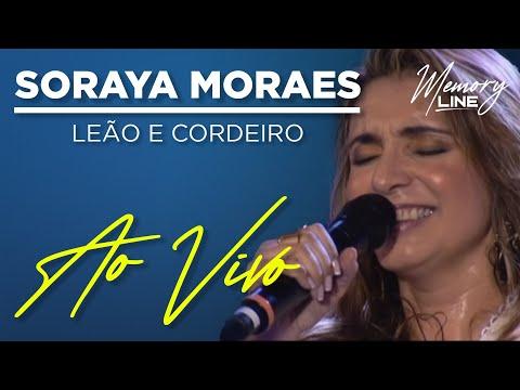 Leão e Cordeiro - Soraya Moraes (Ao Vivo)