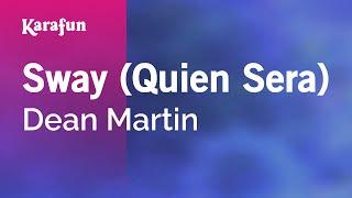 Karaoke Sway (Quien Sera) - Dean Martin *