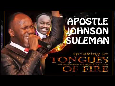 Tongues Of Fire Apostle Johnson Suleman