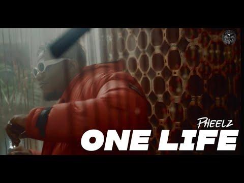 PHEELZ - One Life (Official Video)