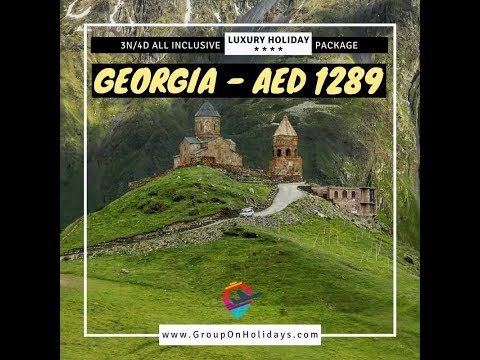 Luxury 3N4D Holiday Package-Georgia,Tbilisi-Flights & 4* Hotel also - Group On Holidays LLC
