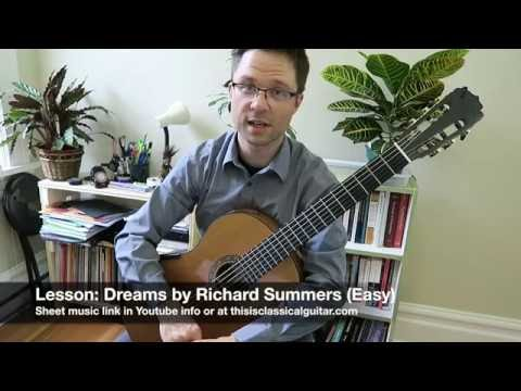 Lesson: Dreams by Summers for Classical Guitar easy