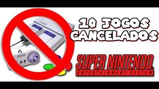 10 Jogos Cancelados  - Super Nintendo