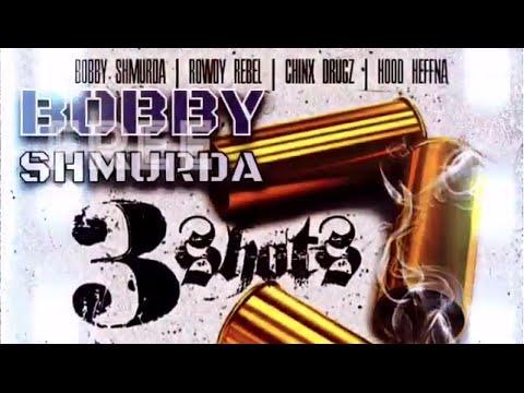 Rowdy Rebel - 3 Shots Verse (Ft Bobby Shmurda and Chinx)