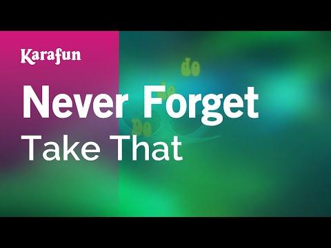 Karaoke Never Forget - Take That *