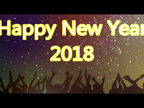 happy new year 2018 advanced new year celebration advanced whatapp status video