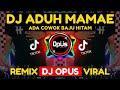 DJ ADUH MAMAE ADA COWOK BAJU HITAM TIK TOK VIRAL 2021