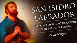 Martes 15 de Mayo 2018 / San Isidro Labrador
