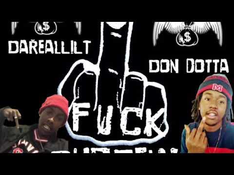 DON DOTTA feat DaRealLiLT -  FUCK CURFEW  2018 HUMBLE