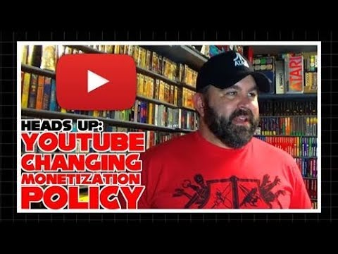 Heads Up:  YouTube Changing Monetization Policy