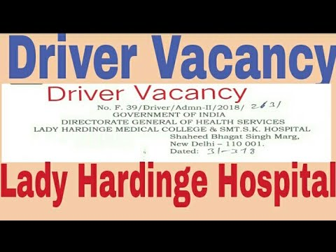 Driver Vacancy In New Delhi ||Lady Hardinge Hospital Recruitment 2018||Driver Recruitment 2018