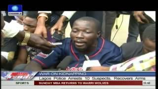 Police Arrest 10 Suspected Kidnappers In Lagos