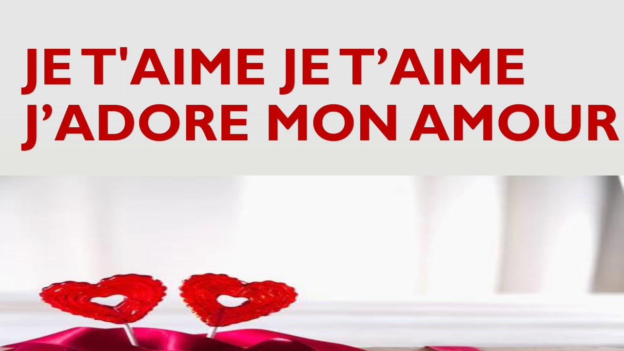 Je Taime Je Taime Jadore Mon Amour Youtube
