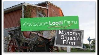 Kids Explore Local Farms - Manorun Organic Farm | Tree House Kitchen