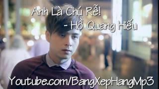 Anh Là Chú Rể - Hồ Quang Hiếu