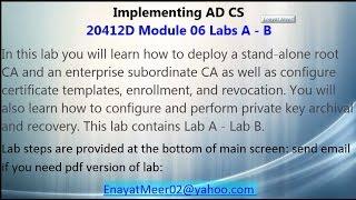 Implementing Active Directory Certificate Services Complete Scenario - 20412d M6