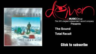 The Sound - Total Recall