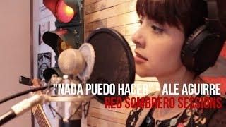 """Ale Aguirre - """"Nada Puedo Hacer"""" // RED Sombrero Sessions."""