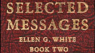 04-17_Unity and Devotion - Selected Messages 2 (2SM) Ellen G. White